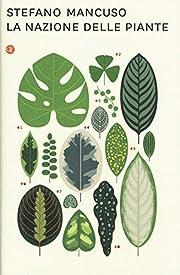 La nazione delle piante de Stefano Mancuso