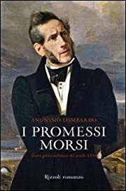 I promessi morsi: Storia gotica milanese del…