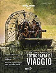 Guida Lonely Planet alla fotografia di…