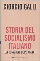 Storia del socialismo italiano. Da Turati al…