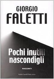 Pochi inutili nascondigli av Giorgio Faletti