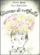 Giacomo di cristallo by G. Rodari