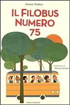 Il filobus numero 75 by Gianni Rodari