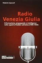 Radio Venezia Giulia: informazione,…