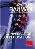 Conversazioni sull'educazione by Zygmunt…