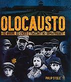 Olocausto . Le Origini , gli Eventi , i…