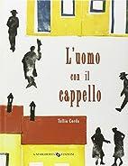 L' uomo con il cappello by Tullio Corda