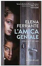 L'amica geniale by E. Ferrante