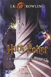 Harry Potter e il Principe Mezzosangue vol.…