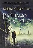 The Cuckoo's Calling / Robert Galbraith