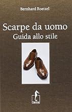Scarpe da uomo: Guida allo stile by Bernhard…