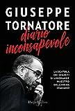 Diario inconsapevole / Giuseppe Tornatore