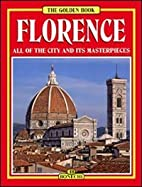 Florence: The City and Its Art by Luciano…
