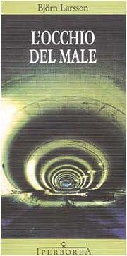 L'occhio del male af Bjorn Larsson
