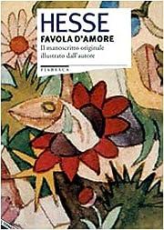 Favola d'amore – tekijä: Hermann Hesse