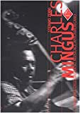 Charles Mingus : polifonie dell'universo musicale afroamericano / Stefano Zenni