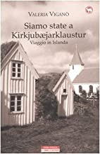 Siamo state a Kirkjubæjarklaustur. Viaggio…