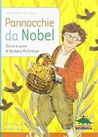 Pannocchie da Nobel: storia e storie di…