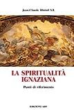 La spiritualità ignaziana: punti di…