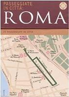 Roma. Passeggiate in città