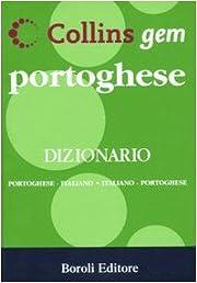 Portoghese. Dizionario portoghese-italiano,…