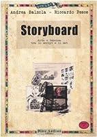 Storyboard. Arte e tecnica tra lo script e…