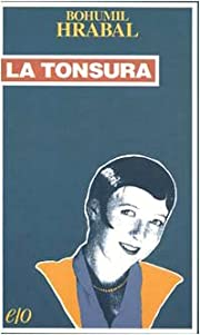 La tonsura by Bohumil Hrabal