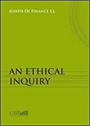 An ethical inquiry de Joseph de Finance