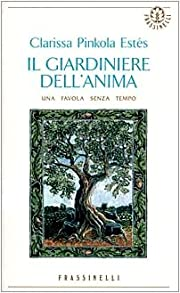 Il giardiniere dell'anima (Italian…