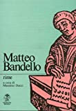 Rime / Matteo Bandello ; edizione e commenti a cura di Massimo Danzi