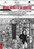 """Antonio Labriola e la sua Università : mostra documentaria per i settecento anni della """"Sapienza"""" (1303-2003), a cento anni dalla morte di Antonio Labriola (1904-2004) / a cura di Nicola Siciliani de Cumis"""