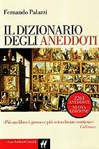 Il dizionario degli aneddoti (I nani) by…
