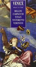Venice: Where to Find Bellini, Carpaccio,…