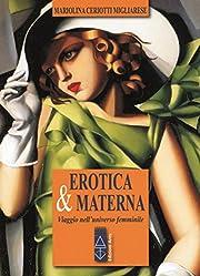 Erotica & materna: viaggio…