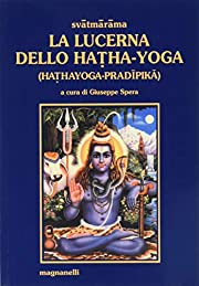 La lucerna dello hatha-yoga by Swami…