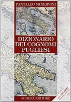 Dizionario dei cognomi Pugliesi by Pantaleo…