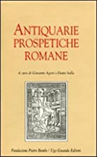 Antiquarie prospetiche romane by Giovanni…