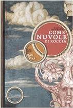Come nuvole di roccia. Andrea Mantegna by…