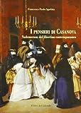 I pensieri di Casanova : vademecum del libertino contemporaneo / [a cura di] Francesco Paolo Sgarlata