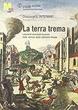 La terra trema : catastrofi, terremoti, tsunami dalle stampe della collezione Kozák / a cura di Paola Giacomoni