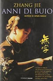 Anni di buio von Jie Zhang