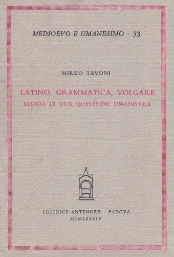 Latino, grammatica, volgare