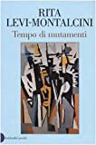Tempo di mutamenti / Rita Levi-Montalcini