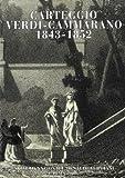 Carteggio Verdi-Cammarano (1843-1852) / a cura di Carlo Matteo Mossa