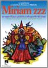 Miriam ZZZ: Un sogno di pace, giustizia e…