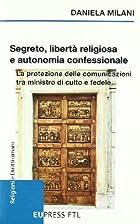 Segreto, libertà religiosa e autonomia…