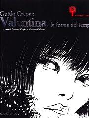 Guido Crepax. Valentina, la forma del tempo…