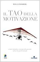 Il Tao della motivazione: come infondere…