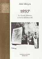 1937. Le grandi manovre in Sicilia dell'Anno…