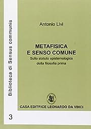 Metafisica e senso comune: sullo statuto…